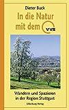 In die Natur mit dem VVS: Wandern und Spazieren in der Region Stuttgart