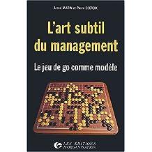 L'art subtil du management : Le jeu de go comme modèle