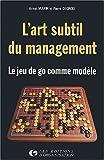 L'art subtil du management - Le jeu de go comme modèle