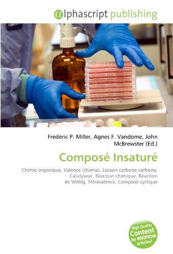 Composé Insaturé: Chimie organique, Valence (chimie), Liaison carbone-carbone, Catalyseur, Réaction chimique, Réaction de Wittig, Tétravalence, Composé cyclique