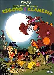 Kegoyo et Klamedia. Petits contes de la forêt