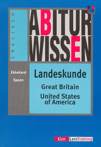 Abiturwissen, Landeskunde Great Britain, United States of America (Livre en allemand)