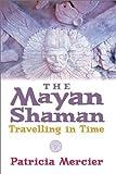 The Maya Shamans