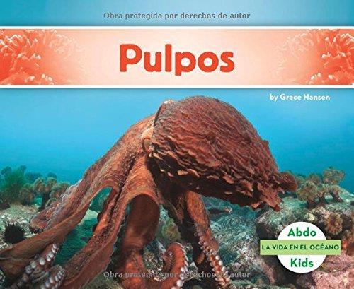Pulpos (La Vida En El Oceano /Ocean Life)