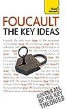 Foucault - The Key Ideas: Teach Yourself