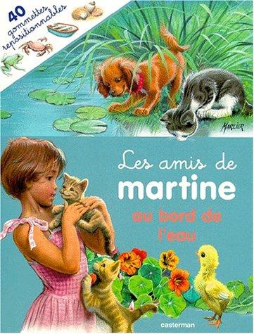 LES AMIS DE MARTINE AU BORD DE L'EAU
