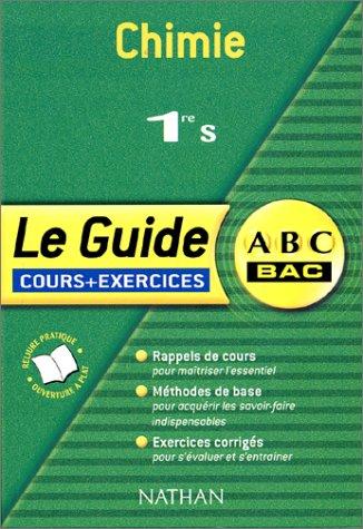 ABC du Bac : Chimie, 1ère S