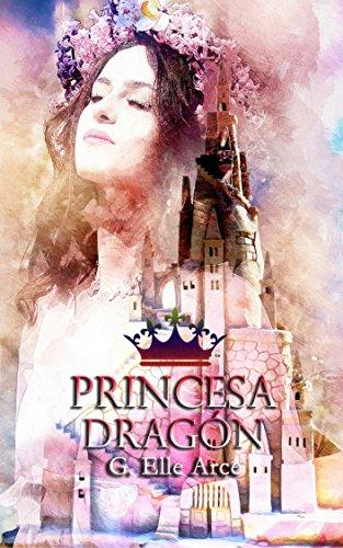 Princesa dragón par G. Elle Arce