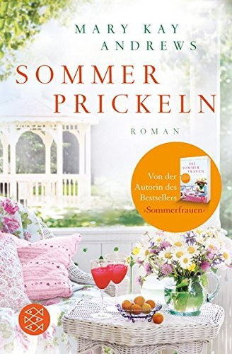 Sommerprickeln by Mary Kay Andrews (2013-06-10)
