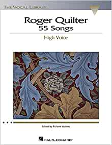 Roger Quilter: 55 Songs: High Voice the Vocal Library PDF