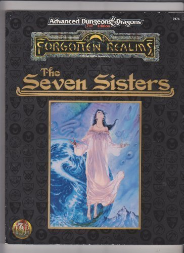 The Seven Sisters (Advanced Dungeons & Dragons : Forgotten Realms, Official Game Accessory) by Ed Greenwood (1995-12-31)