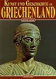 Kunst und Geschichte in Griechenland -