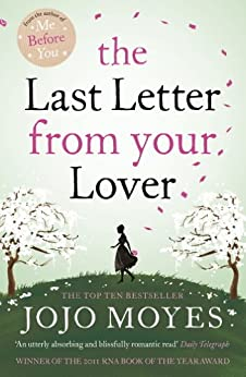 The Last Letter from Your Lover (English Edition) von [Moyes, Jojo]