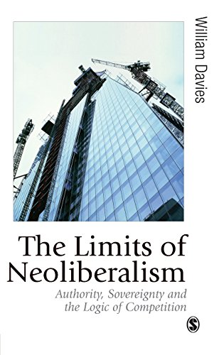 The Limits of Neoliberalism (Published in association with Theory, Culture & Society)