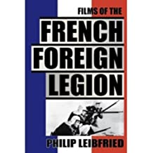 The Films of the French Foreign Legion (English Edition)