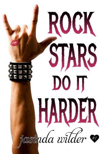 Rock Stars Do It Harder (Big Girls Do It Book 7)
