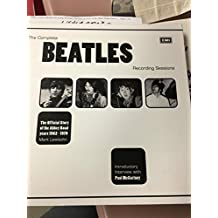 [(The Complete Beatles Recording Sessions: The Official Story of the Abbey Road Years 1962-1970)] [Author: Mark Lewisohn] published on (August, 2013)