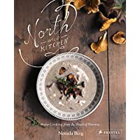 North Wild Kitchen: Home Cooking From the Heart of Norway 1