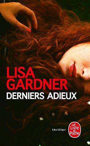Derniers adieux par Lisa Gardner