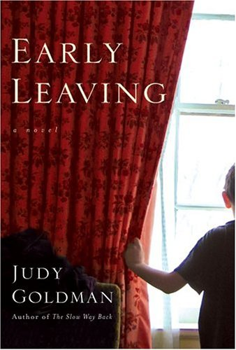 Early Leaving: A Novel by Judy Goldman (2004-09-21)