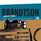 Songtexte von Brandtson - Send Us a Signal