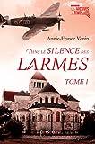 dans le silence des larmes tome 1