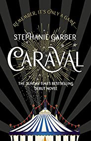 Caraval: the mesmerising Sunday Times bestseller (English Edition)