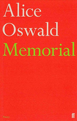 [(Memorial : An Excavation of the Iliad)] [By (author) Alice Oswald] published on (October, 2012)