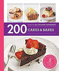 200 Cakes & Bakes: Hamlyn All Colour Cookbook (Hamlyn All Colour Cookery)