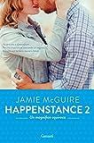 Un magnifico equivoco: Happenstance #2