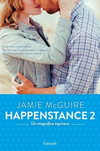 Un magnifico equivoco: Happenstance #2 (Italian Edition)