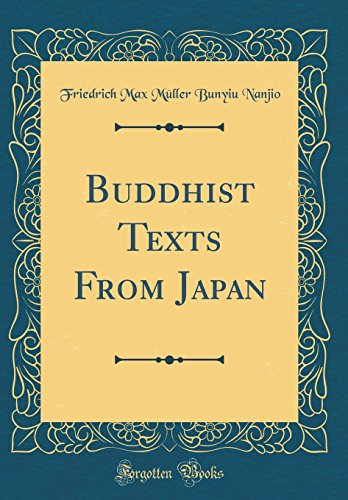 Buddhist Texts From Japan (Classic Reprint)