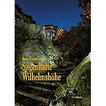 Sagenhafte Wilhelmshöhe: Ein Märchenspaziergang durch den Kasseler Bergpark