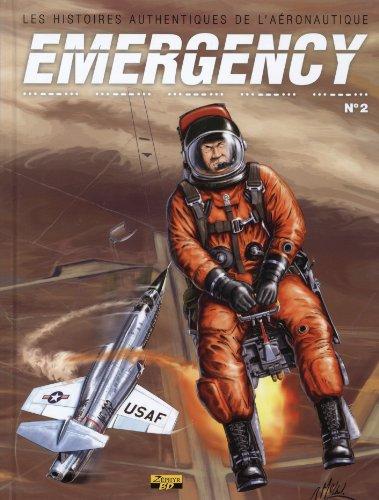 Emergency, Tome 2 : Les histoires authentiques de l'aronautique
