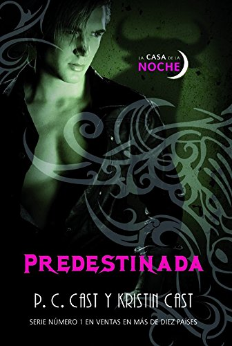Predestinada / Destined par Kristin Cast