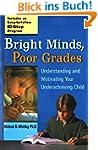 Bright Minds, Poor Grades: Understand...