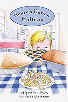 Henry's Happy Holiday (English Edition) eBook: George ...