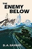 The Enemy Below (HMS Hecate Book 2)
