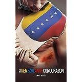 Venezolanos con Corazon (Spanish Edition)