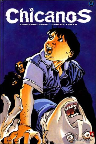 CHICANOS TOME 1