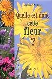 Image de Quelle est donc cette fleur ?(édition 97)