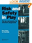 Risk and Safety in Play: Law and Prac...