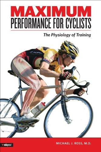 Maximum Performance for Cyclists por Michael Ross