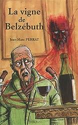 La vigne de Belzébuth