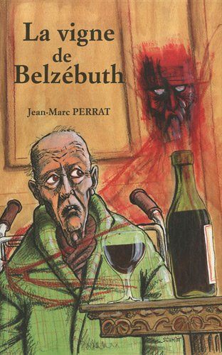 La vigne de Belzbuth