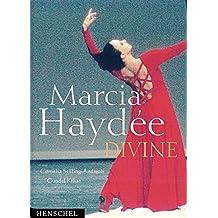 Marcia Haydée - Divine