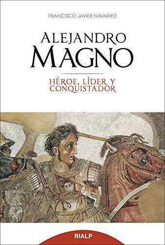 Alejandro Magno (Historia y Biografías) eBook: Navarro Santana ...