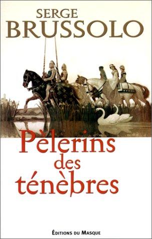 Pèlerins des ténèbres