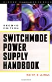 Switchmode Power Supply Handbook (McGraw-Hill Eletronics Handbooks)