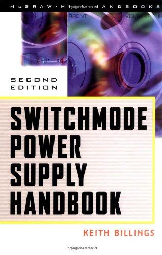 Switchmode Power Supply Handbook (McGraw-Hill Eletronics Handbooks)